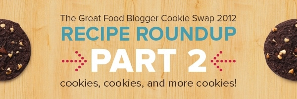 Great Food Blogger Cookie Swap Recipe Roundup