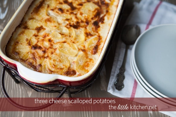 Three Cheese Scalloped Potatoes Recipe   the little kitchen