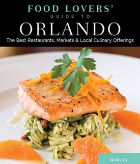 Food Lovers Guide to Orlando Restaurants