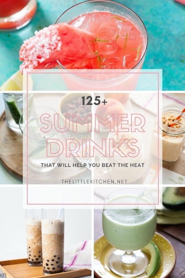 125+ Summer Drinks from thelittlekitchen.net