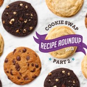 Great Food Blogger Cookie Swap 2013 Recipe Roundup Part 2