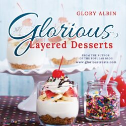 Glorious Layered Desserts Cookbook