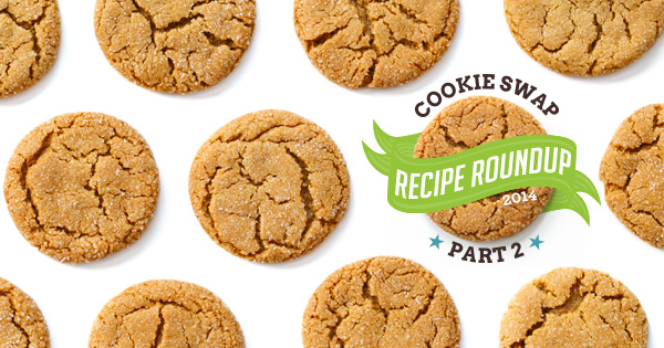2014 Cookie Swap Roundup Part 2