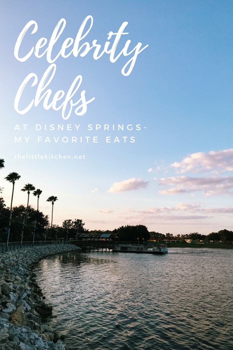 Celebrity Chefs at Disney Springs thelittlekitchen.net