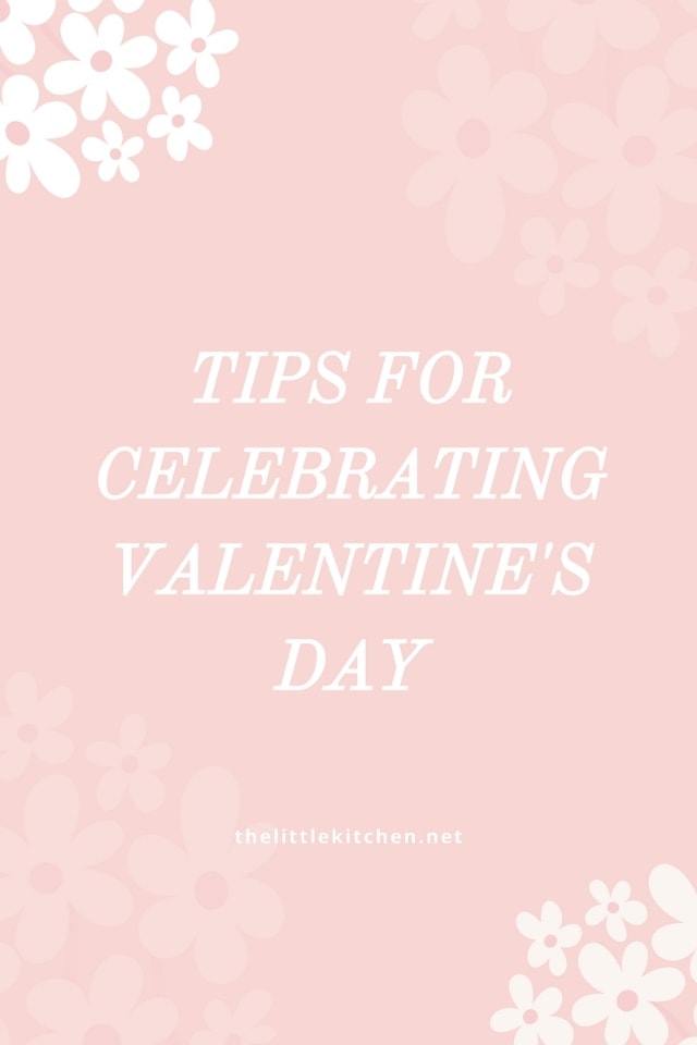 Tips for Valentine's Day