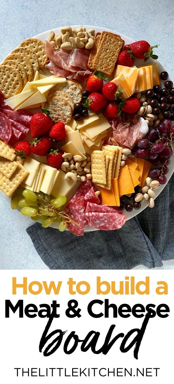How to Build a Meat and Cheese Board from thelittlekitchen.net